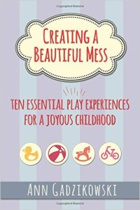 Play, Creating a Beautiful Mess