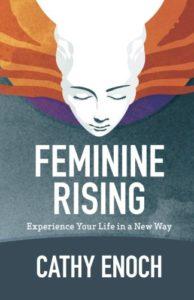 Feminine Rising, Cathy Enoch